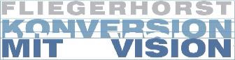 Fliegerhorst Konversion mit Vision